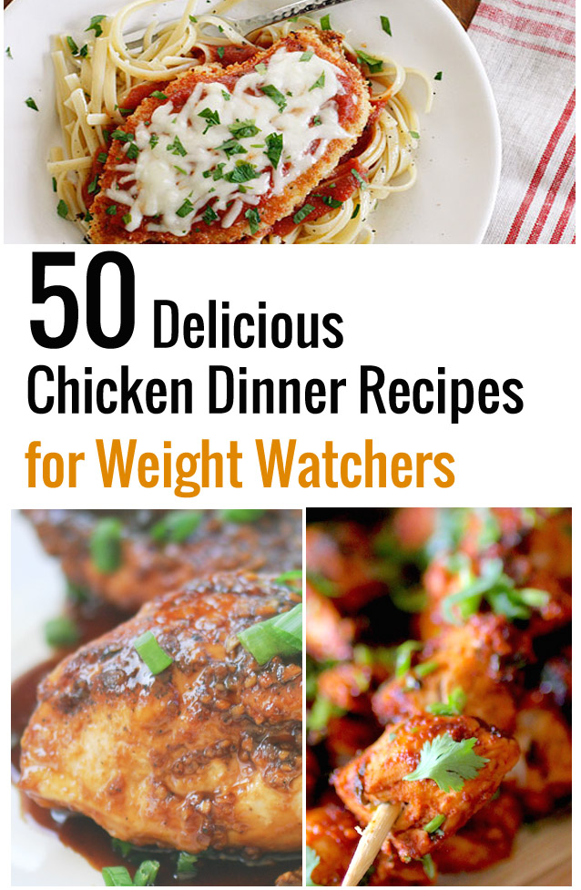 50 Delicious Chicken Dinner Recipes for Weight Watchers