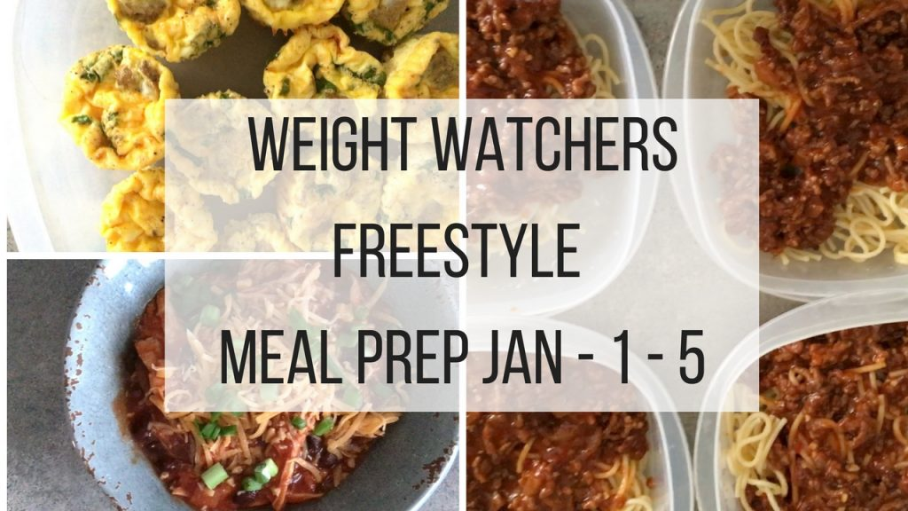 Weight Watchers Freestyle Meal Prep 12-31-17
