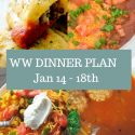 WW Weekly Dinner Plan – Jan 14th – 18th