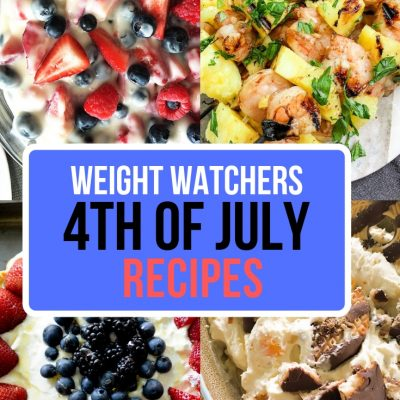 23 4th of July Weight Watcher Freestyle Recipes